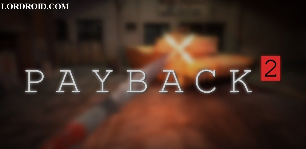 Payback 2 Android Game