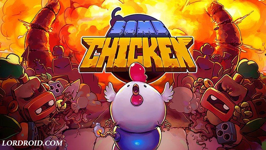 بازی Bomb Chicken اندروید