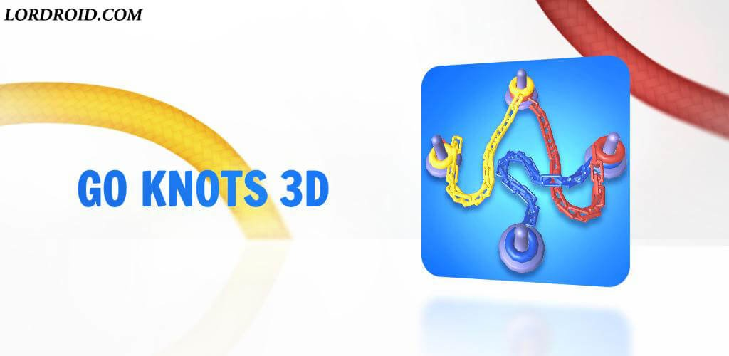 Go Knots 3D Android Game