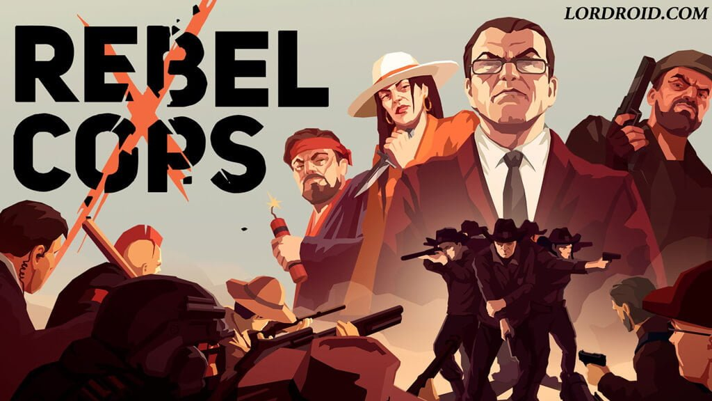 Rebel Cops Android Game