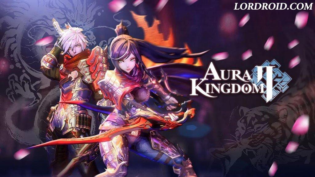 دانلود بازی Aura Kingdom 2 - رایحه پادشاهی 2 اندروید
