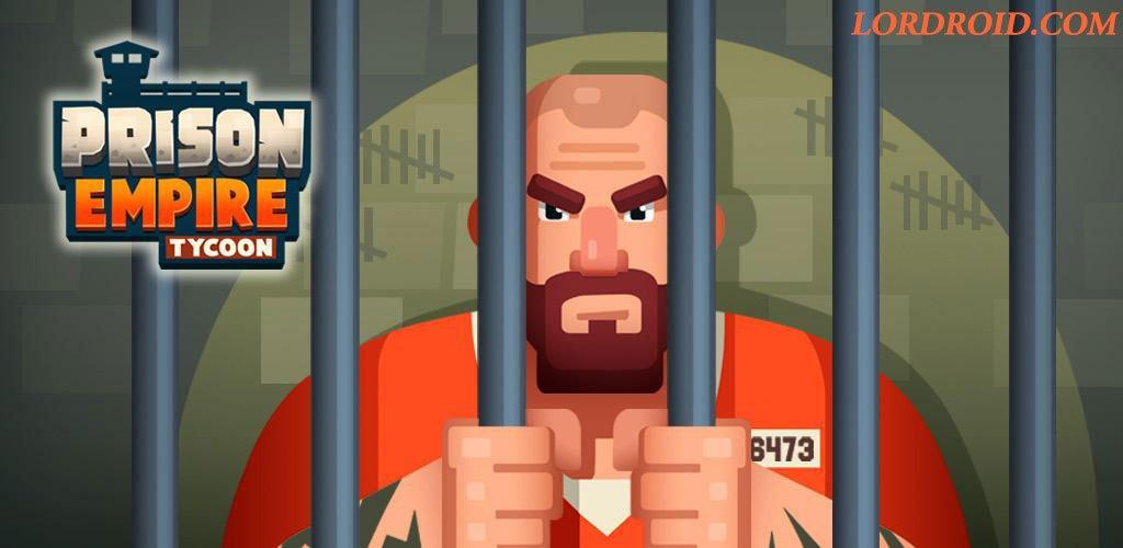 Prison Empire Tycoon - دانلود بازی امپراتوری زندان اندروید