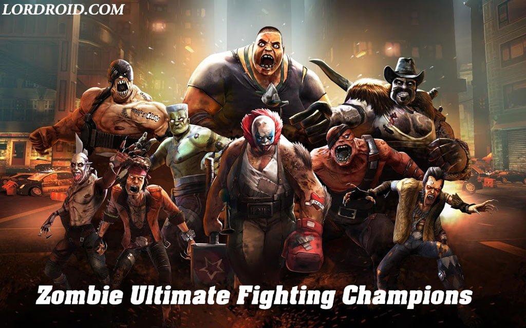 دانلود بازی Zombie Ultimate Fighting Champions اندروید
