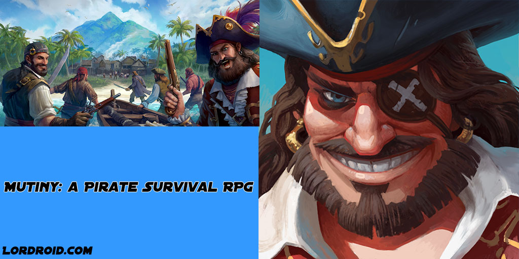 Mutiny a Pirate Survival RPG
