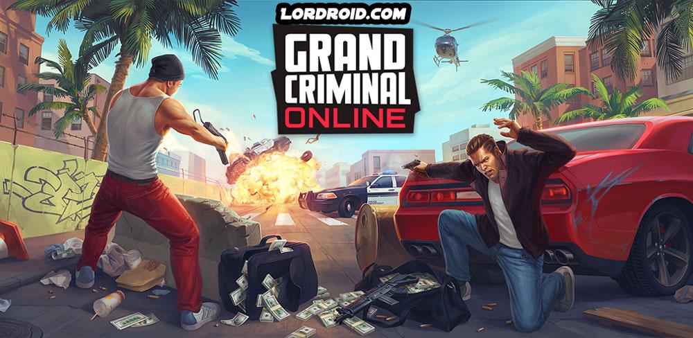 دانلود Grand Criminal Online - بازی جنایت کار بزرگ اندروید + مود