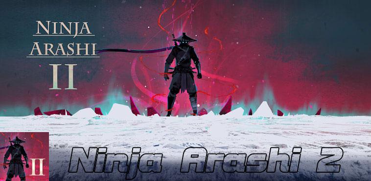 دانلود Ninja Arashi 2 - بازی نینجا طوفانی 2 اندروید + مود