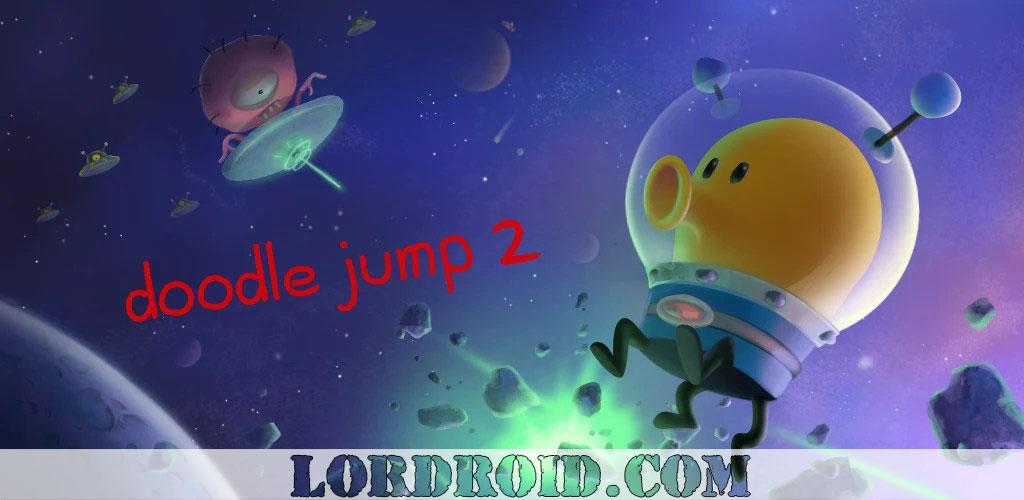 دانلود Doodle Jump 2 - بازی دودل جامپ 2 اندروید + مود