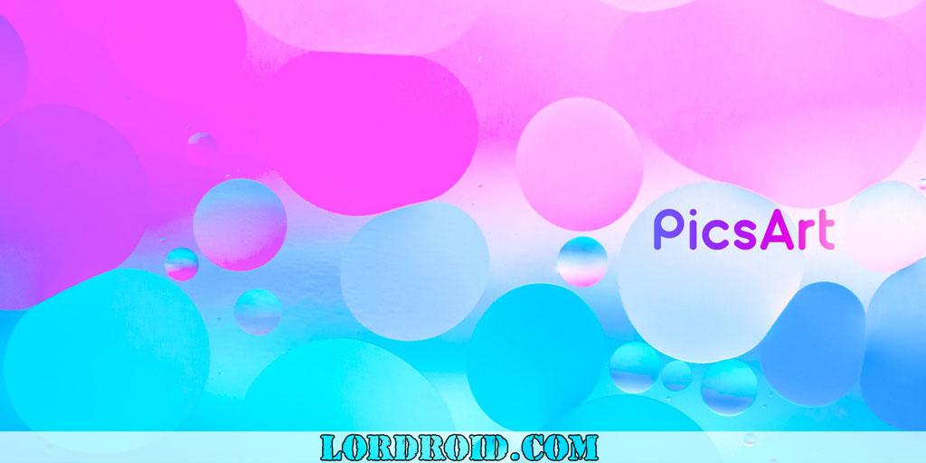 دانلود PicsArt Photo Studio - نسخه کامل برنامه ویرایش عکس پیکس آرت اندروید