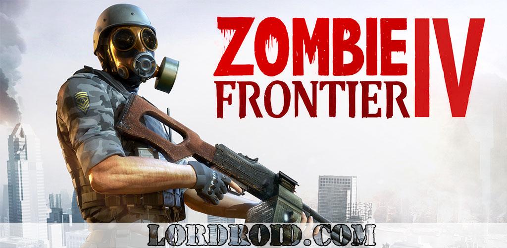دانلود Zombie Frontier 4 - بازی منطقه زامبی 4 اندروید + مود